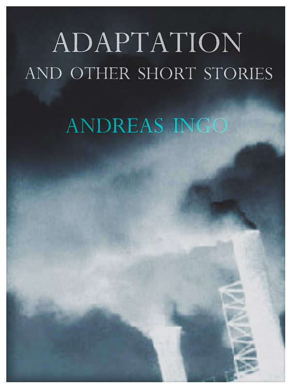 Adaptation And Other Short Stories